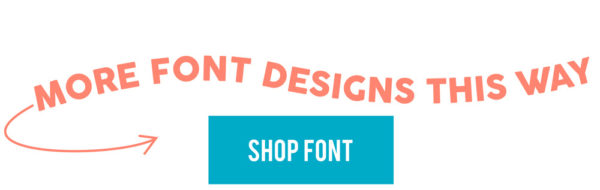 More Font Designs This Way